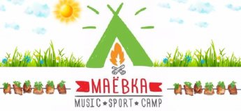 МаЕвка /Music. Sport. Camp
